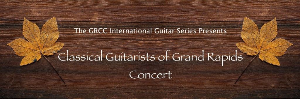 Classical Guitarists of Grand Rapids Concert graphic